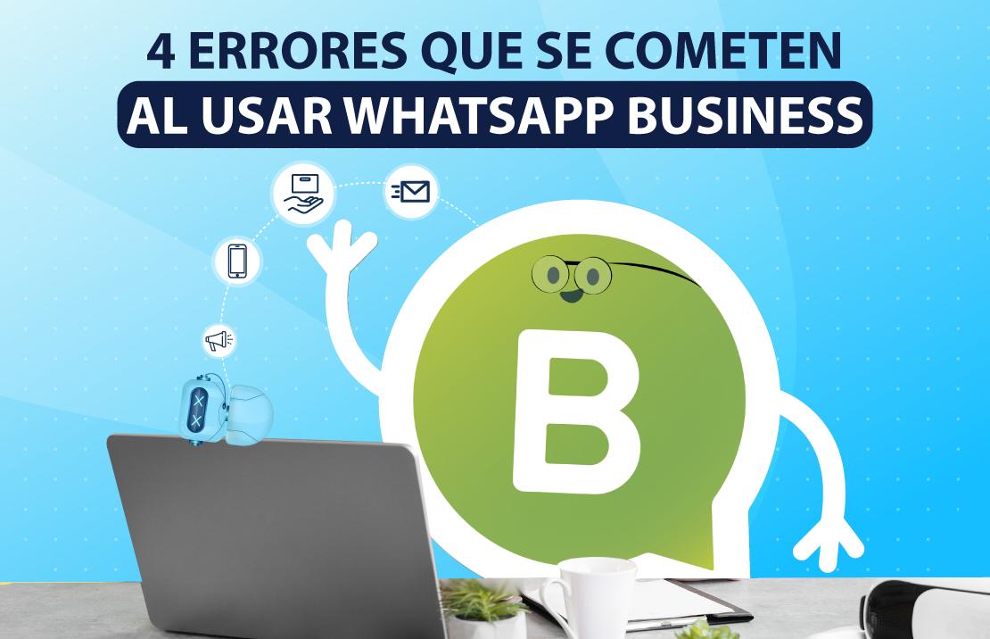 errores que debes evitar al usar whatsapp para negocios